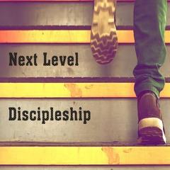 Next Level Discipleship - Ps Doug Morkel - 31 March 2019