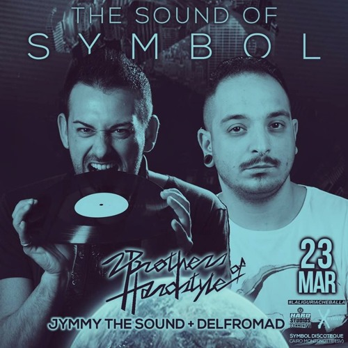 The Sound of Symbol |  2 Brothers of Hardstyle ft Mc Napoleone