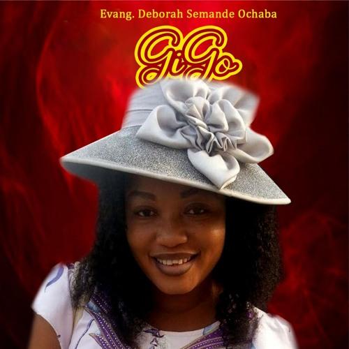 GIGO (Evang. Deborah Semande Ochaba)