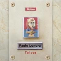 Cover mp3 TAL VEZ - PAULO LONDRA