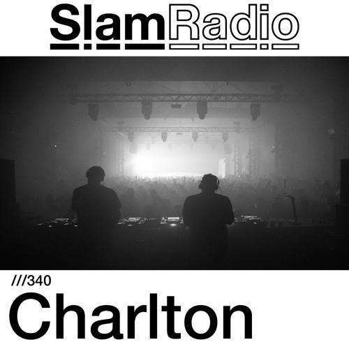 #SlamRadio - 340 - Charlton