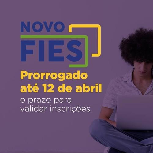 FIES: prorrogado até 12 de abril o prazo para validar inscrições