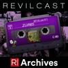 [REVIL Archives] REVILcast #11 - Zumbis