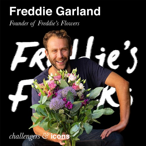 Season 4. Episode 11. Challengers Icons Interview With Freddie Garland Founder Of Freddie's Flowers