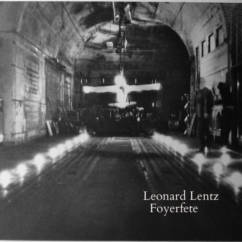 Leonard Lentz @ Foyerfete