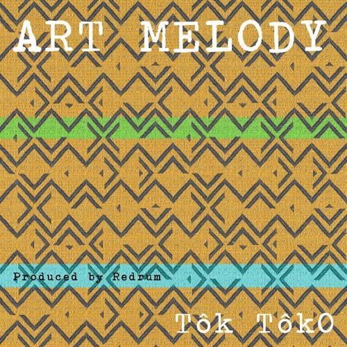 Art Melody - TôK TôKo (prod. by Redrum)