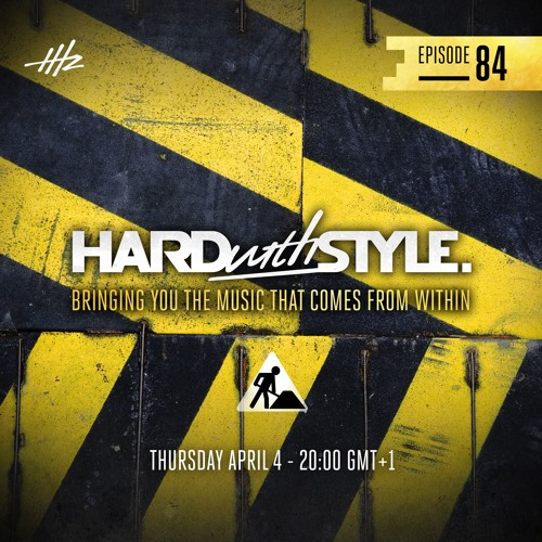 Headhunterz - HARD with STYLE Episode 84 by HARD with STYLE