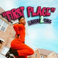 FIRST PLACE (REMIX) - LAST PLACE