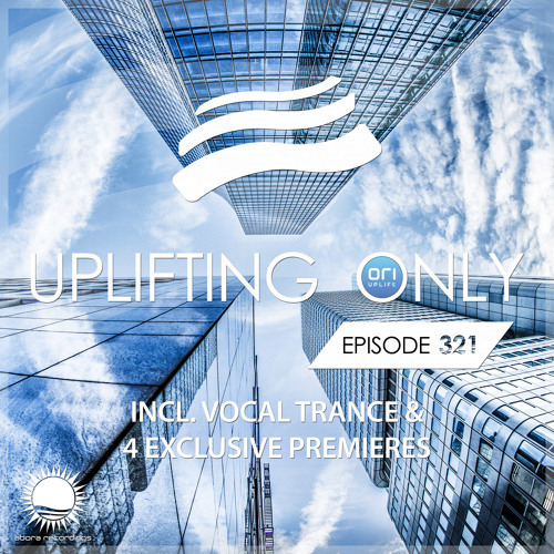 Uplifting Only 321 (April 4, 2019) [incl. Vocal Trance]