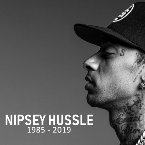 Nipsey Hussle Tribute Mix by Wandering Music   Free Listening on