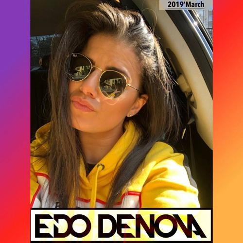Edo Denova -  2019 ' March