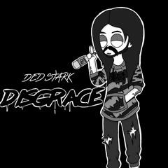 DISGRACE (PROD. DED STARK)