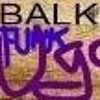 UGo - Balkan Funk (Dubioza Kolektiv tribute-bootleg)(150 Bpm)FREE DOWNLOAD