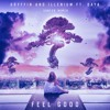 Gryffin & Illenium ft. Daya - Feel Good (Subfer Remix)