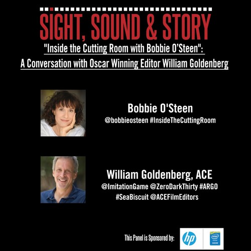 EP. 3 - Inside the Cutting Room with Bobbie O'Steen Featuring Editor William Goldenberg, ACE