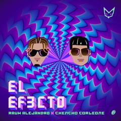 Rauw Alejandro FT Chencho - El Efecto