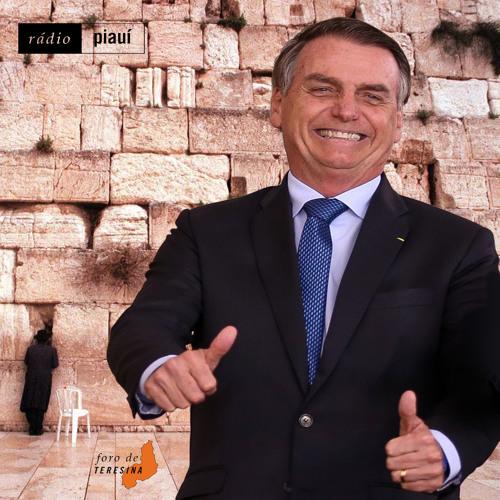 #45: O golpe faz aniversário, Bolsonaro vai a Israel e o governo (des) articula a Previdência