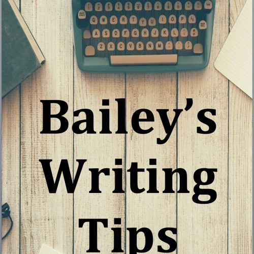 Bailey's Writing Tips - reading