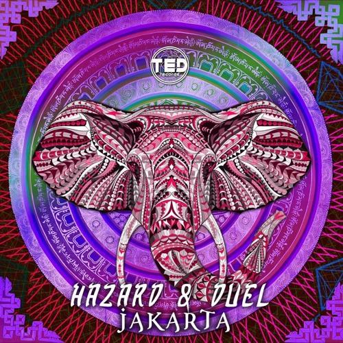 Hazard & Duel - Jakarta