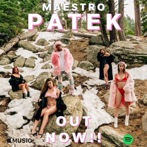 PATEK (Produced By M A E S T R O)