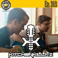 Episode 363 - The KitchenKillaz (Syfy Bartow 2019)