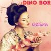 Download Geisha - Dino Sor Mp3