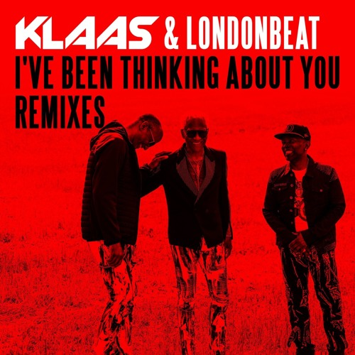 "KLAAS & LONDONBEAT ""I've Been Thinking About You"" (Anderson & Thacher Mix)"