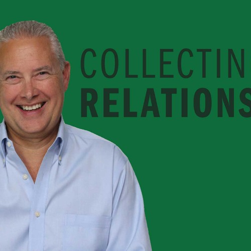 Collecting Relationships - Thoughts from Kevin