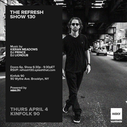 The REFRESH Radio Show # 130 (+ special guest set from DJ Liondub)