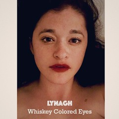 Whiskey Colored Eyes