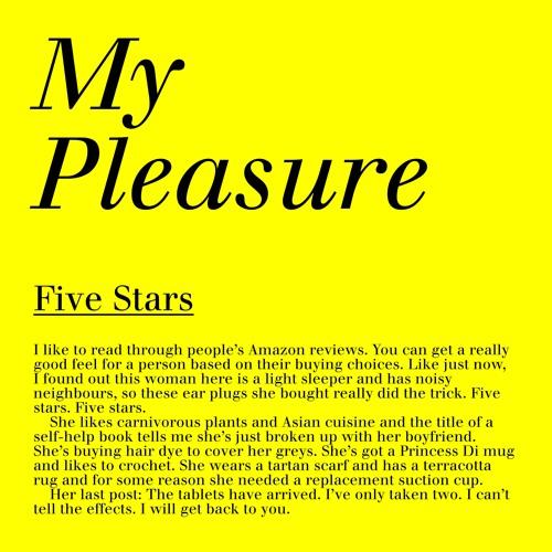 MY PLEASURE — Five Stars