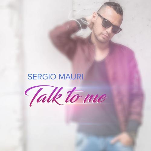 TALK TO ME - IL PRIMO ALBUM DI SERGIO MAURI (SPOT AUDIO)