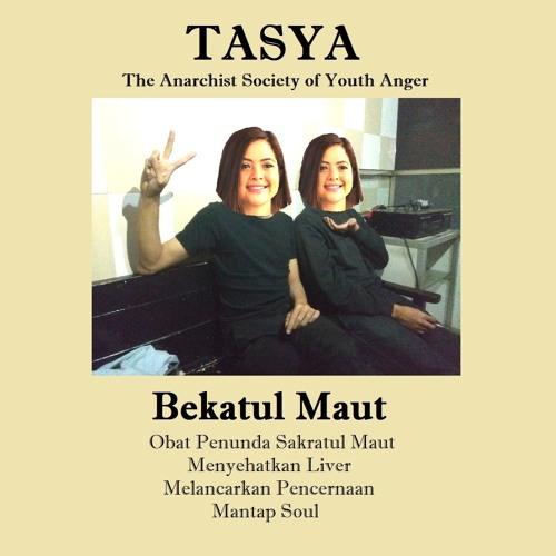 TASYA - Bekatul Maut