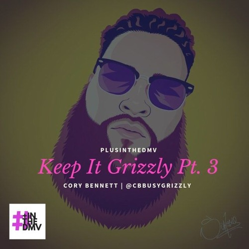 Keep It Grizzly Pt. 3