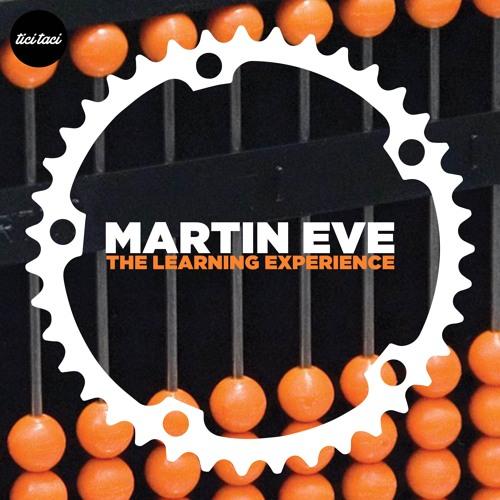 tici taci 051 - Martin Eve - The Learning Experience