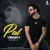 Pal (Remix - DJ Lemon - AIDC - Koushik Music
