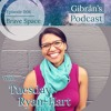 Gibrán's Podcast: Episode 4-Brave Space with Tuesday Ryan-Hart