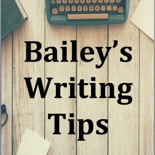 Bailey's Writing Tips - more crime writing tips