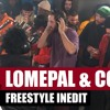 Lomepal - Freestyle indit avec Prince Waly, Di Meh & Slimka, Laylow, Fixpen Sill et Vladimir Cauche