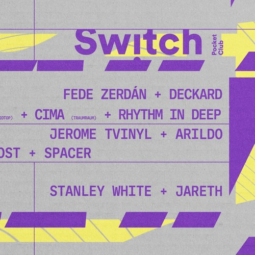 "Fede Zerdan & Deckard ""Pure Plastics""@Switch Pocket Club 2 April'19"