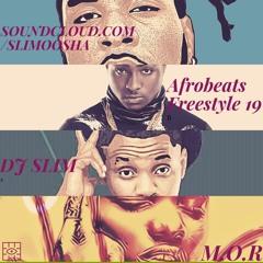 Dj Slim Afrobeats Freestyle 2019