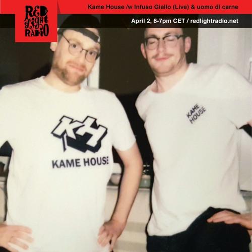 Kame House @ Red Light Radio (Infuso Giallo Live & uomo di carne DJ)