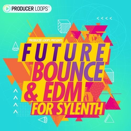 Future Bounce & EDM For Sylenth (FREE DOWNLOAD) by O F P
