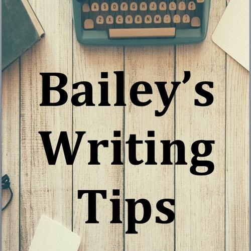 Bailey's Writing Tips - NaNoWriMo