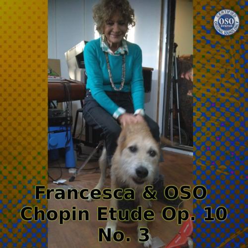 Francesca & OSO Chopin Etude Op. 10 No. 3