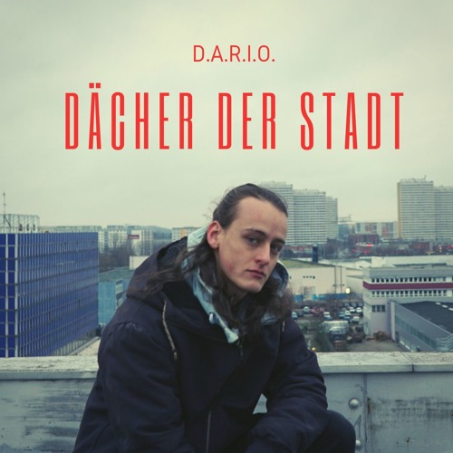 D.A.R.I.O. - Dächer Der Stadt
