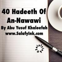 40 Hadeeth Of An-Nawawi Class 17 By Abu Yusuf Khaleefah