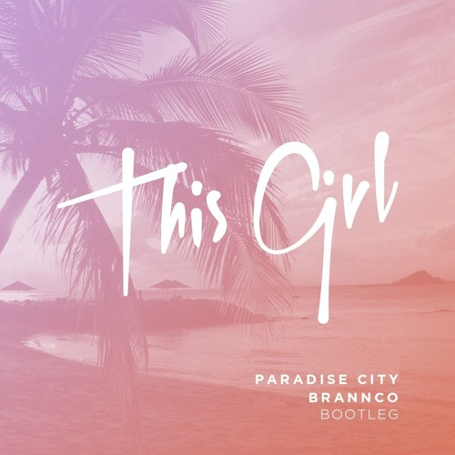 Kungs vs. Cookin' On 3 Burners - This Girl (Paradise City, Brannco Bootleg)