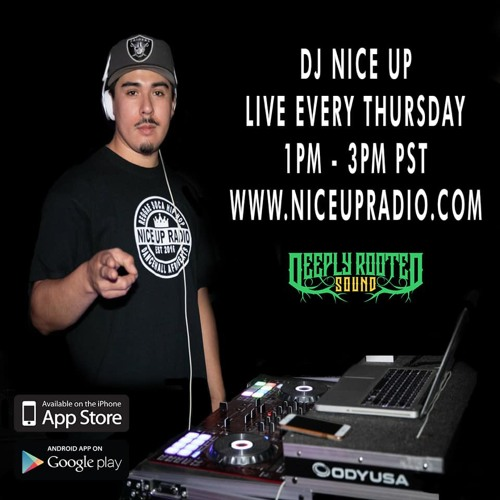 Deeply Rooted Sound (DJ NICE UP) Live on Nice Up Radio