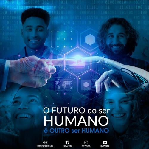 O FUTURO DO SER HUMANO